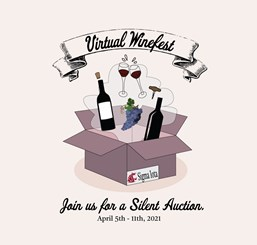 Virtual Winefest. Join us for a Silent Auction: April 5-11, 2021
